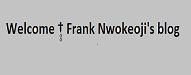 Frank Nwokeoji's blog